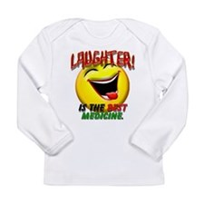 Laughter is the Best Medicine Long Sleeve Infant T