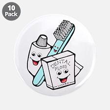 "Funny Dentist Dental Hygienist 3.5"" Button (10 pac"