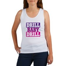 DRILL BABY DRILL Women's Tank Top