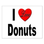 I Love Donuts Small Poster