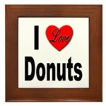 I Love Donuts Framed Tile
