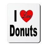 I Love Donuts Mousepad