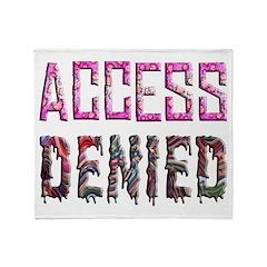 Access Denied Throw Blanket