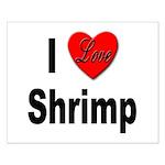 I Love Shrimp Small Poster