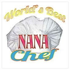 World's Best Nana / Chef Poster