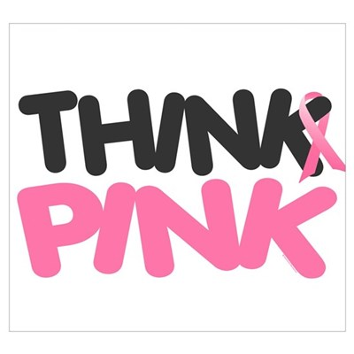 Think Pink 4 Poster