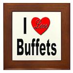 I Love Buffets Framed Tile