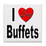 I Love Buffets Tile Coaster