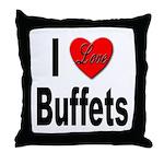 I Love Buffets Throw Pillow
