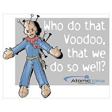 Voodoo That We Do Poster