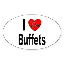 I Love Buffets Oval Decal