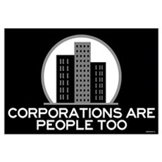Corporations Are People Too Framed Print