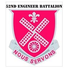 DUI - 52nd Engineer Bn with Text Poster