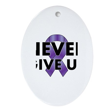 Never Give Up Ornament (Oval)