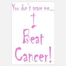 You don't scare me...Beat Cancer 4