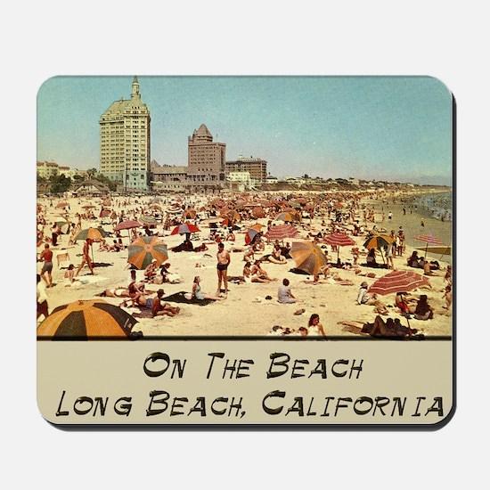 On The Beach Long Beach Mousepad