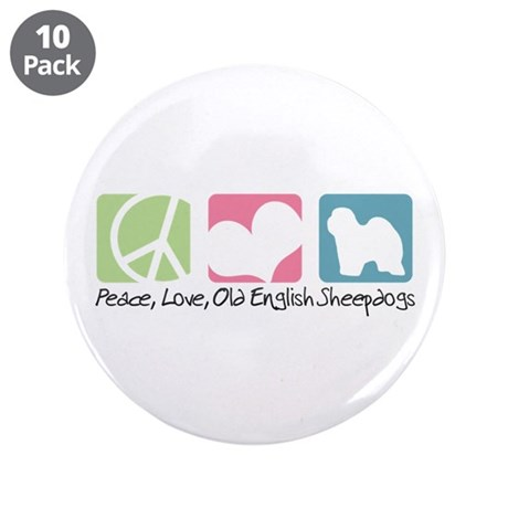 "Peace, Love, Old English Sheepdogs 3.5"" Button (10"