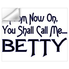 Call Me Betty Wall Decal