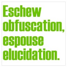 Eschew Obfuscation Poster