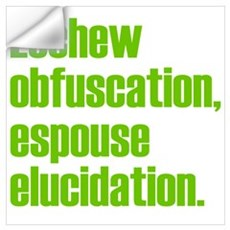 Eschew Obfuscation Wall Decal