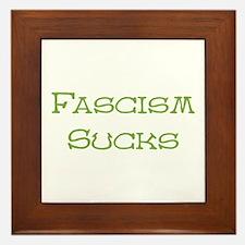 Fascism Sucks Framed Tile