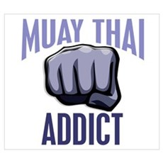Muay Thai Addict Poster