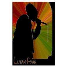 Lutan Fyah Chant Poster