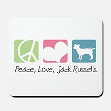 Peace, Love, Jack Russells Mousepad
