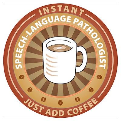 Instant Speech-Language Pathologist Pr Poster