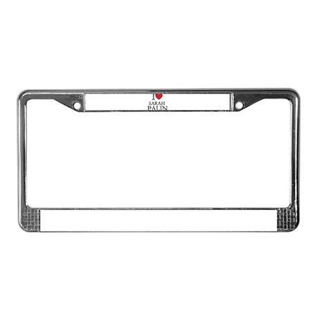 I love Sarah Palin License Plate Frame
