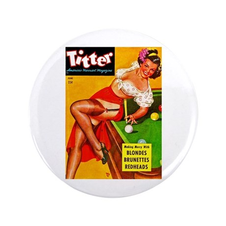 "Titter Pool Table Vintage Pin Up Girl 3.5"" Button"