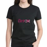 Women are Fierce Women's Dark T-Shirt