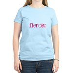 Women are Fierce Women's Light T-Shirt