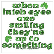 When Irish Eyes Are Smiling Joke Poster