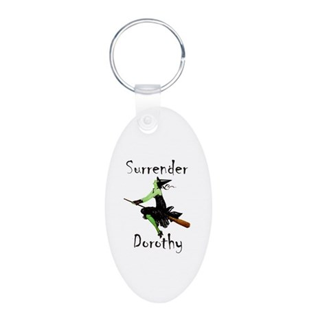 Surrender Dorothy Aluminum Oval Keychain