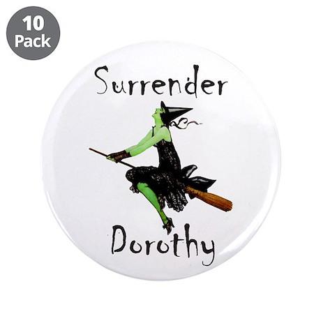 "Surrender Dorothy 3.5"" Button (10 pack)"