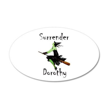 Surrender Dorothy 35x21 Oval Wall Decal