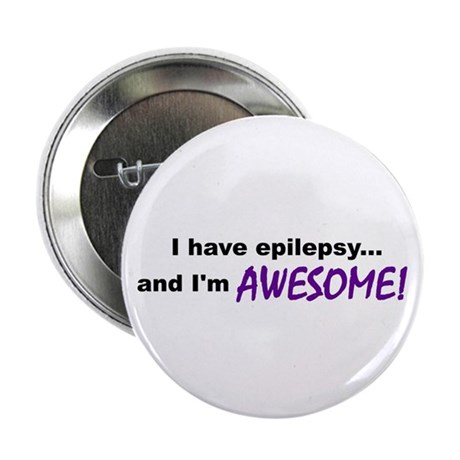 "Awesome With Epilepsy 2.25"" Button"