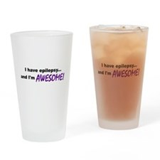 Awesome With Epilepsy Drinking Glass