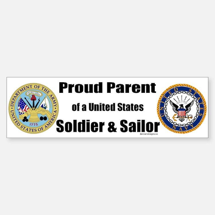 Proud Parent of a U.S. Soldier and Sailor Bumper Bumper Sticker
