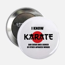 "I know karate 2.25"" Button"