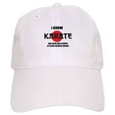 I know karate Baseball Cap