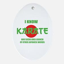 I know karate Ornament (Oval)