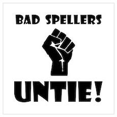 Bad Spellers Untie! Poster
