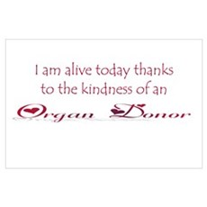 alive today thanks to an organ donor Poster
