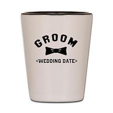 Groom (Your Wedding Date) Shot Glass