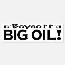 Boycott Big Oil Bumper Bumper Bumper Sticker