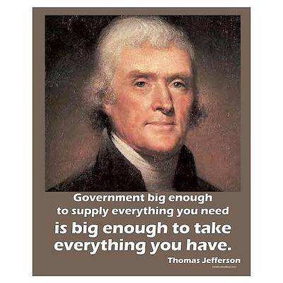 Thomas Jefferson: Big Enough Poster