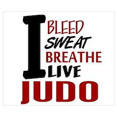 Bleed Sweat Breathe Judo Poster