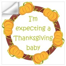 Expecting Thanksgiving Baby Wall Decal